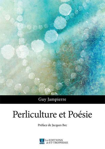 Perliculture et Poésie